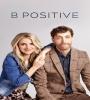 B Positive FZtvseries