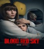 Blood Red Sky 2021 FZtvseries
