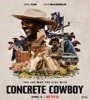 Concrete Cowboys 2020 FZtvseries