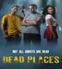 Dead Places FZtvseries