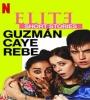 Elite Short Stories Guzman Caye Rebe FZtvseries
