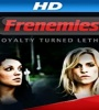 Frenemies FZtvseries