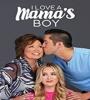 I Love A Mamas Boy FZtvseries