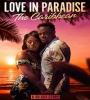 Love in Paradise - The Caribbean FZtvseries