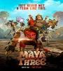 Maya and the Three FZtvseries