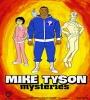 Mike Tyson Mysteries FZtvseries