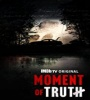 Moment Of Truth 2021 FZtvseries