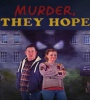 Murder They Hope FZtvseries