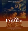 No Future 2021 FZtvseries