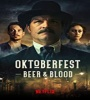 Oktoberfest Beer Blood FZtvseries