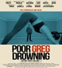 Poor Greg Drowning 2020 FZtvseries