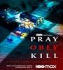 Pray Obey Kill FZtvseries