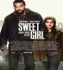 Sweet Girl 2021 FZtvseries