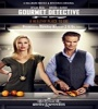 The Gourmet Detective A Healthy Place To Die 2015 FZtvseries