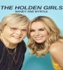 The Holden Girls Mandy and Myrtle FZtvseries