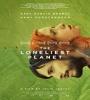 The Loneliest Planet 2011 FZtvseries