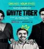 The White Tiger 2021 FZtvseries