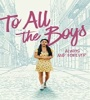 To All The Boys Always And Forever 2021 FZtvseries