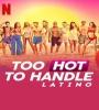 Too Hot To Handle Latino FZtvseries