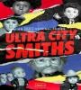 Ultra City Smiths FZtvseries