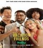 Vacation Friends 2021 FZtvseries