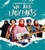 We Are Lady Parts FZtvseries