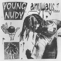 Zamob Young Nudy - Anyways (2020)